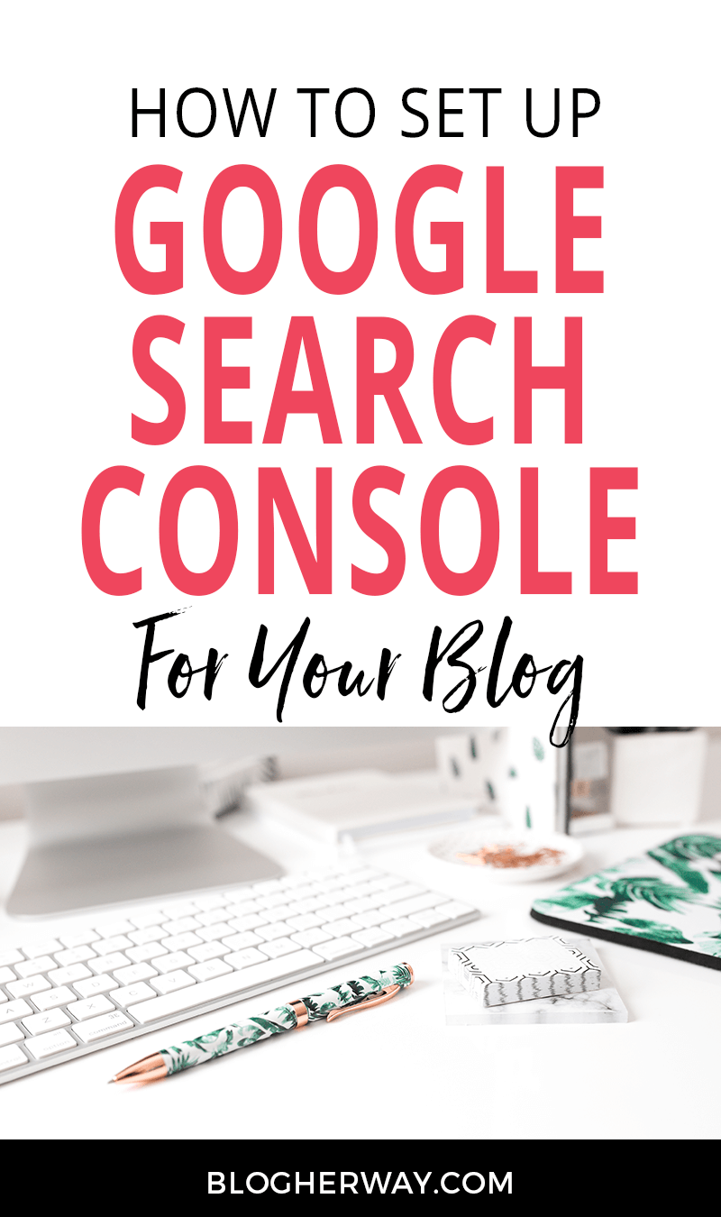 how to set up google search console for your blog