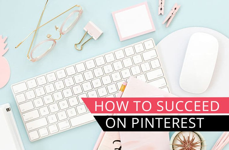 styled desktop with keyboard, glasses, mouse with text overlay how to succeed on Pinterest