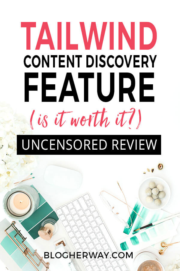 styled desktop with candle, keyboard, glasses, white flower with text overlay Tailwind's content discovery feature - is it worth it? Uncensored review