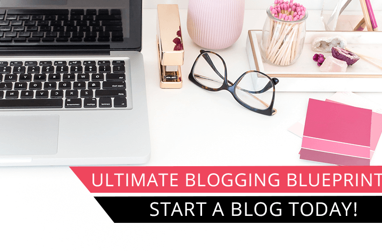 start a blog ultimate blogging blueprint