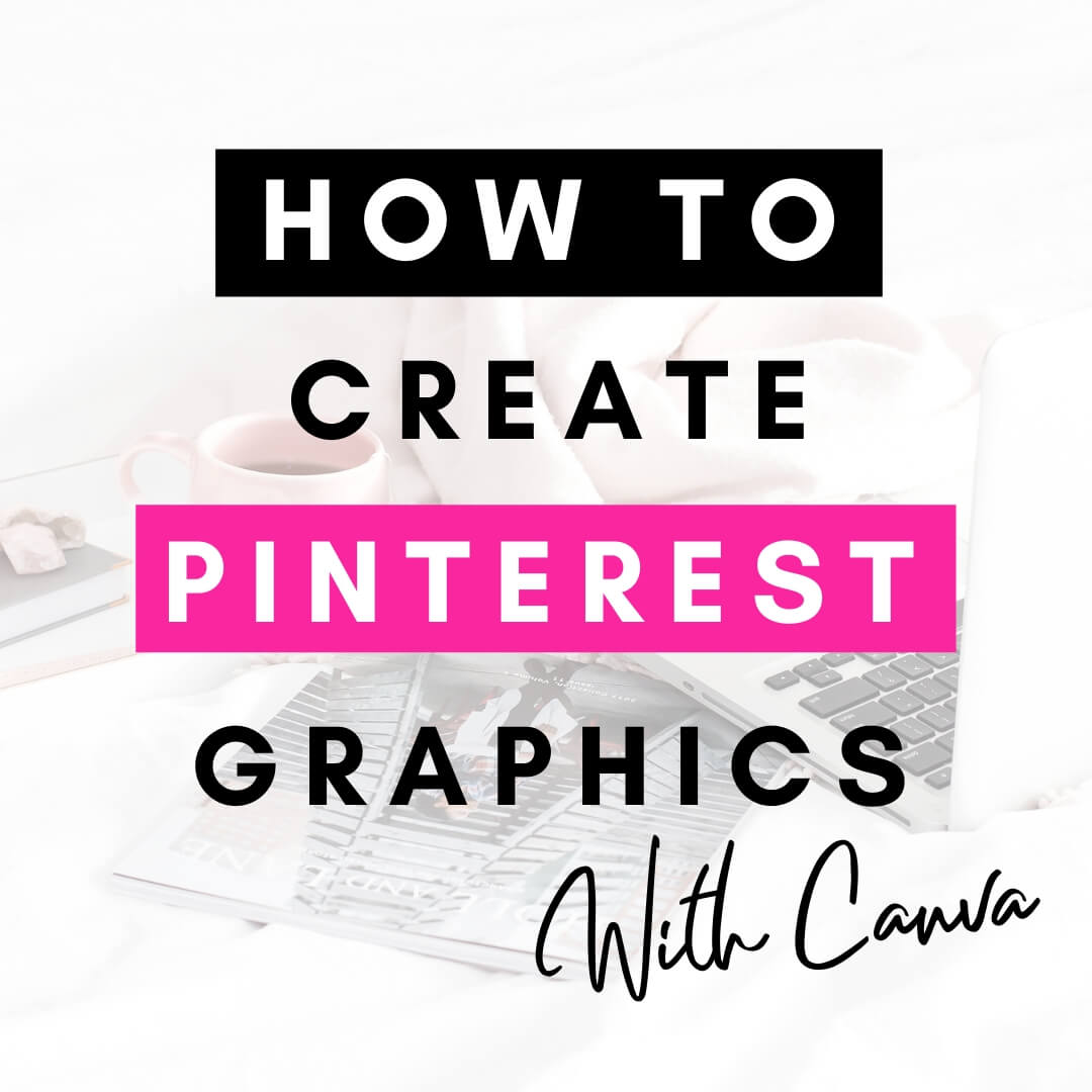 Text overlay how to create pinterest graphics with canva