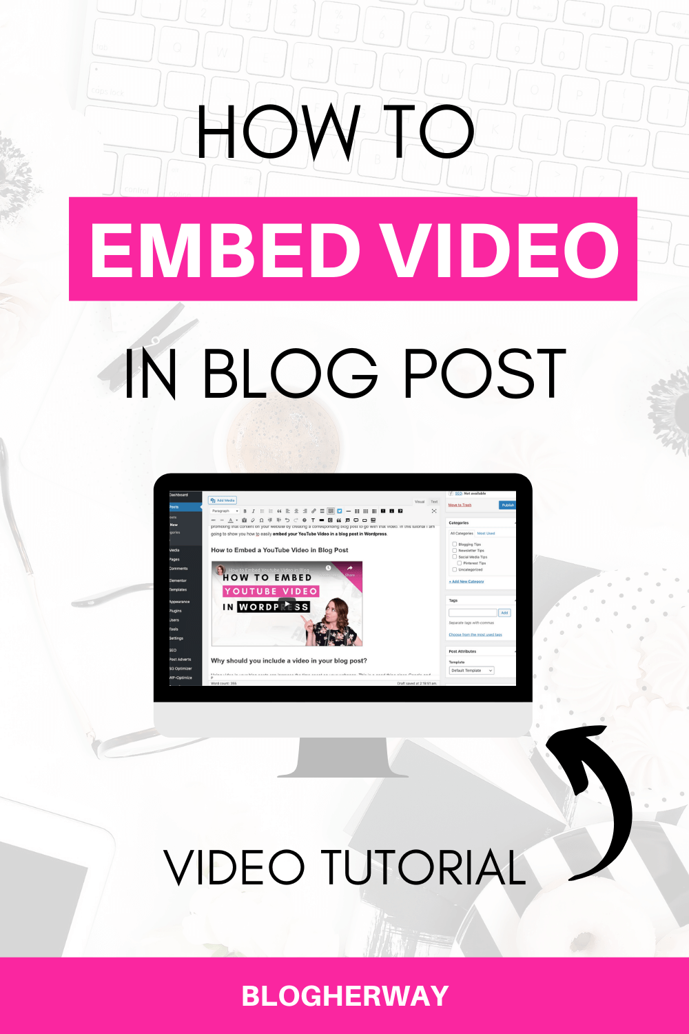 computer with text overlay how to embed video in blog post